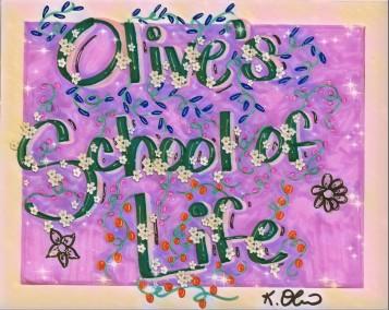 Olive's School of Life